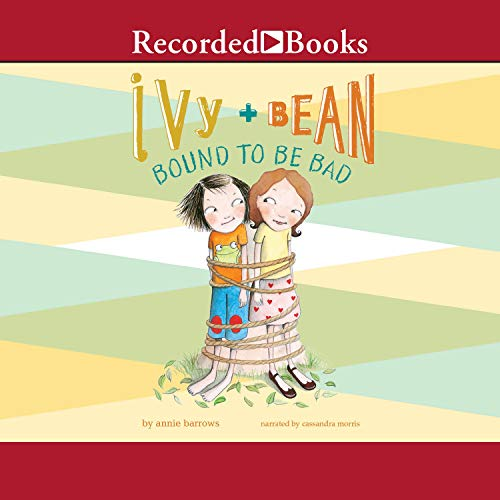 Ivy & Bean: Bound to Be Bad cover art