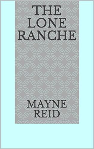 The Lone Ranche (English Edition)