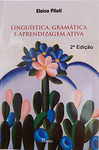 Linguística, gramática e aprendizagem ativa (Portuguese Edition)