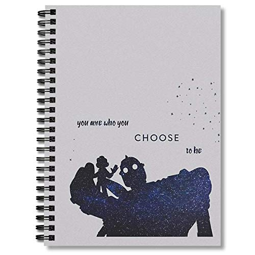 Spiral Notebook You Are Who You Choose To Be The Iron Giant Composition Notebooks Journal With Premium Thick Paper