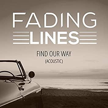 Find Our Way (Acoustic)
