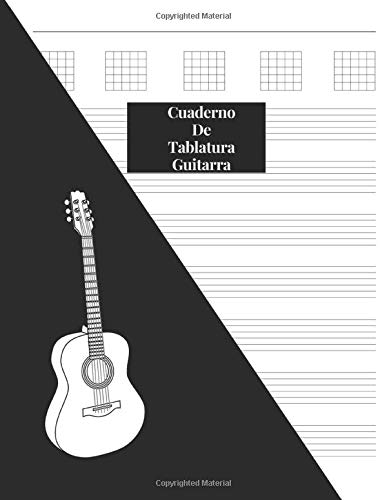 Cuaderno De Tablatura Guitarra: Guitarra Seis Cuerdas: (Spanish Edition) 200 Paginas Con Ancho De Tamaño: 21.59 x 27.94 Centimetros o 8.5 x 11 Pulgadas