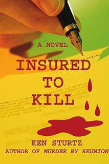 Insured To Kill