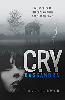 Cry Cassandra by [Charles Owen]