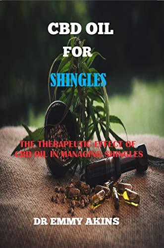CBD OIL FOR SHINGLES: The Therapeutic...