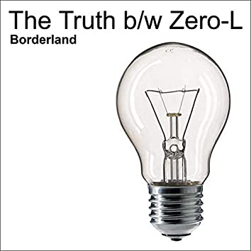 The Truth b/w Zero-L