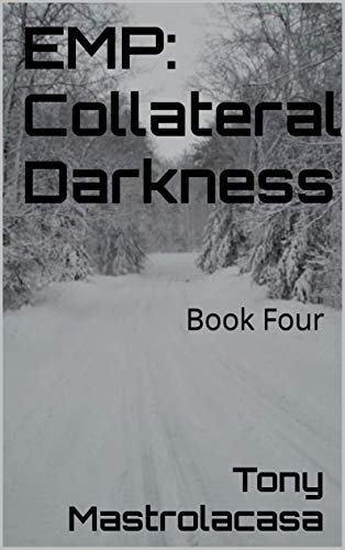 EMP: Collateral Darkness: Book Four (English Edition)