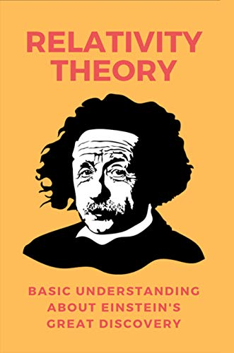 Relativity Theory: Basic Understanding About Einstein's Great Discovery: Powershell Script Example Hello World (English Edition)