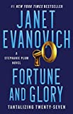 Fortune and Glory: Tantalizing Twenty-Seven (Stephanie Plum Book 27)