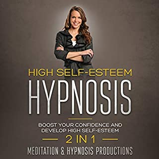 High Self-Esteem Hypnosis     Boost Your Confidence and Develop High Self Esteem, 2 in 1 - Hypnotherapy for a Better Life, Book 3              By:                                                                                                                                 Meditation and Hypnosis Productions                               Narrated by:                                                                                                                                 Melissa Sheldon                      Length: 1 hr and 2 mins     24 ratings     Overall 4.8