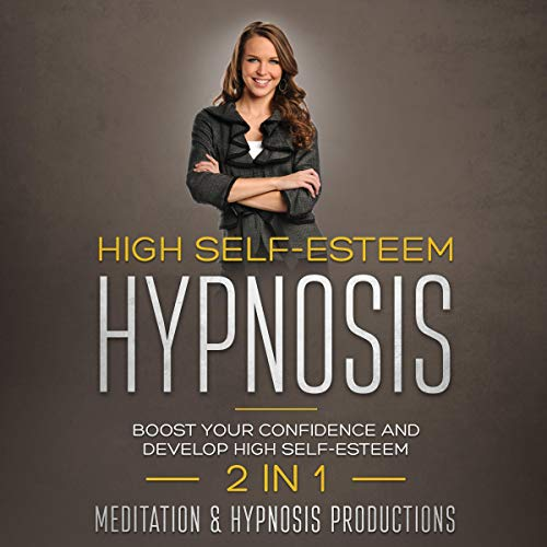 High Self-Esteem Hypnosis cover art