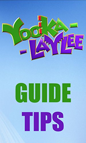 Yooka-Laylee GUIDE and TIPS