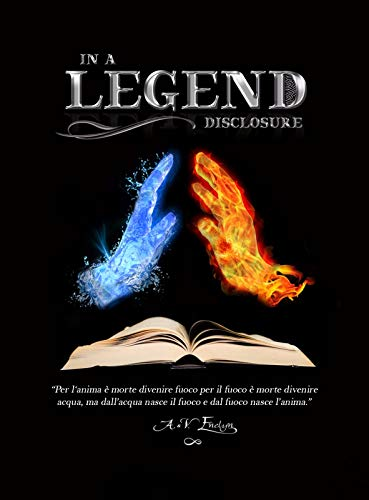 In a Legend: Disclosure (Legend Series Vol. 1) eBook: Enelyn, A.V:  Amazon.it: Kindle Store