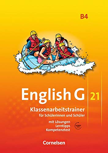 English G 21 - Ausgabe B / Band 4: 8. Schuljahr - Klassenarbeitstrainer mit Lösungen und Audio-Materialien