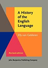 A History of the English Language, Revised Edition by Elly van Gelderen (2014-04-03)