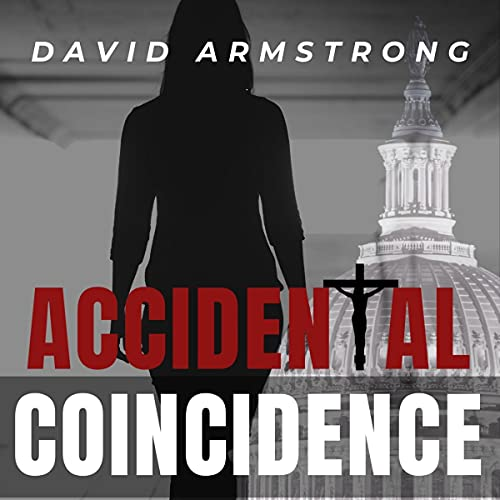 Accidental Coincidence Audiobook By David Armstrong cover art