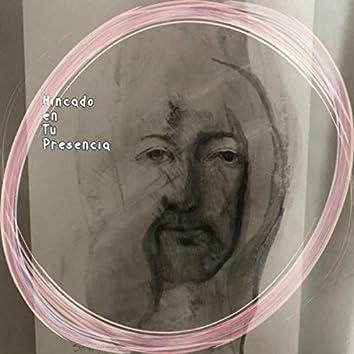 Hincado en tu Presencia (feat. Billy Lavín, Joaquín Rodríguez & Memo Treviño)