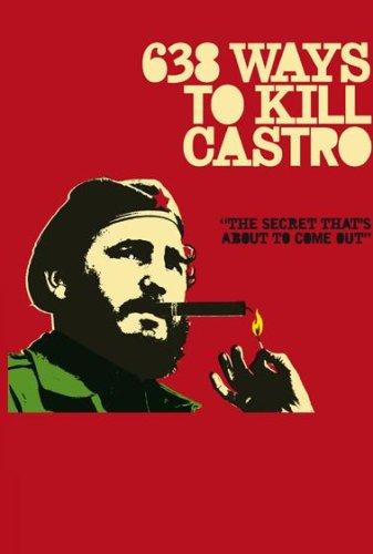 638 Ways To Kill Castro [2006] [DVD]