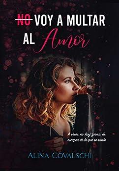 No voy a multar al amor - Alina Covalschi (Rom) 41h0YgsLVpL._SY346_