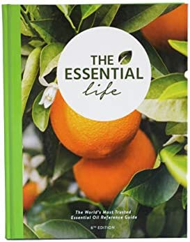 The Essential Life 6th Edition The Ultimate Essential Oil Guide product image