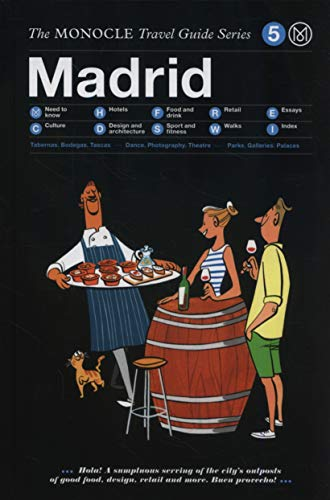 Madrid: The Monocle Travel Guide Series [Idioma Inglés]