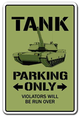 "TANK Parking Sign apc military armour army retire armoured | Indoor/Outdoor | 12"" Tall Plastic Sign"