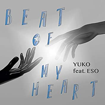 Beat of My Heart (feat. ESO)