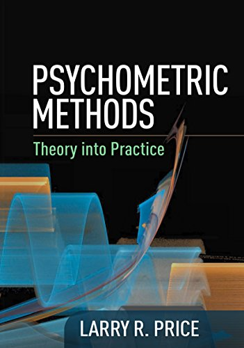 Psychometric Methods: Theory into Practice (Methodology in the Social Sciences)