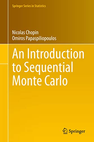An Introduction to Sequential Monte Carlo (Springer Series in Statistics) (English Edition)