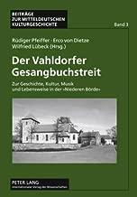 Der Vahldorfer Gesangbuchstreit: Zur Geschichte, Kultur, Musik und Lebensweise in der «Niederen Börde» (Beiträge zur mitteldeutschen Kulturgeschichte) (German Edition)