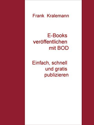 E-Books veröffentlichen mit BOD: Einfach, schnell und gratis publizieren