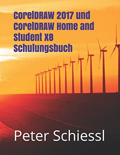 CorelDRAW 2017 und CorelDRAW Home and Student X8 Schulungsbuch