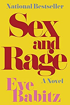 Sex and Rage  A Novel