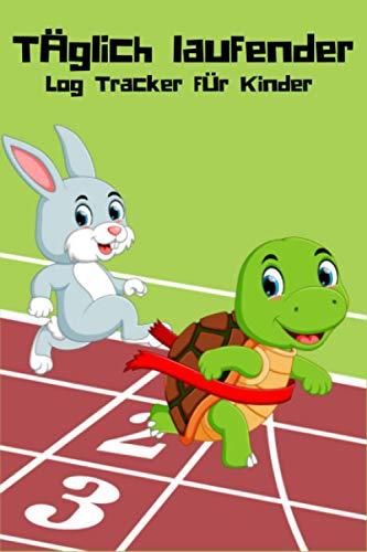 Täglich laufender Log Tracker für Kinder: Laufende Tagebuchprotokoll für Kinder Kinder Laufen Joggen Notizbuch Buch Spiralprotokoll