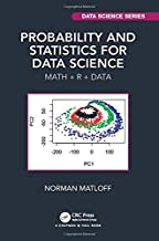 Probability and Statistics for Data Science (Chapman & Hall/CRC Data Science Series)
