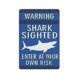 XCNGG Advertencia: tiburón avistado, ingrese bajo su propio riesgo, póster de pared de metal, cartel de chapa, cena vintage, restaurante, cafetería, tienda, decoración, 12 x 8 pulgadas (30 x 20 cm)