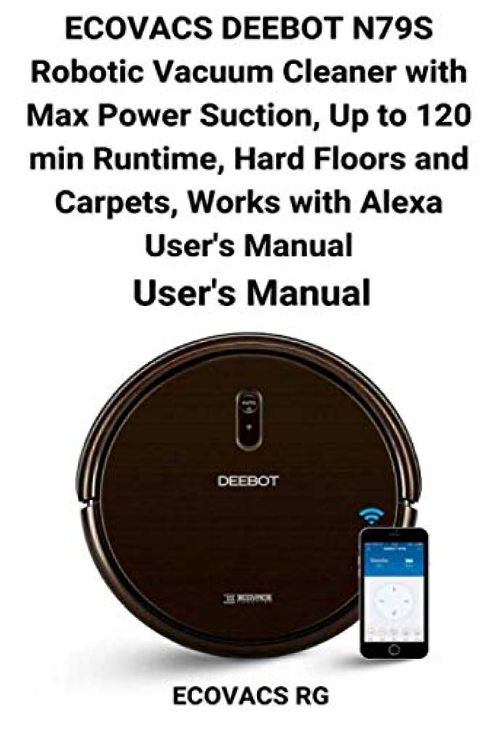 プラスチックマーキング先ECOVACS DEEBOT N79S Robotic Vacuum Cleaner with Max Power Suction, Up to 120 min Runtime, Hard Floors and Carpets, Works with Alexa User's Manual: VHUJT