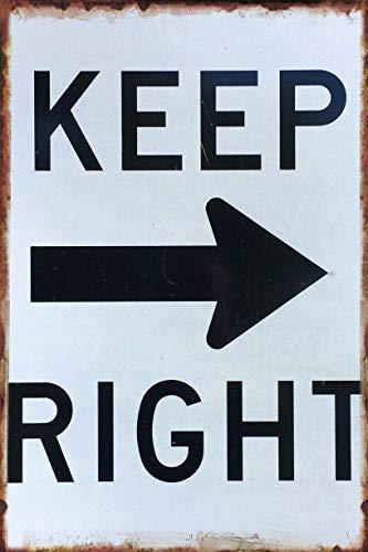 5562 Letrero de metal con texto en inglés 'Keep Right Street', 20 x 30 cm, decoración para el hogar, cocina, dormitorio, bar