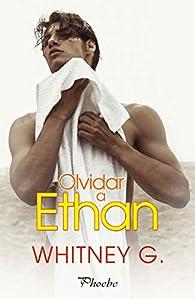 Olvidar a Ethan par Whitney G.