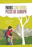 Rutas con niños en los Picos de Europa (EXPLORADORES)