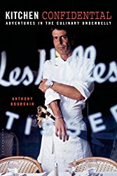 the Ripening, notes, quotes, Kitchen Confidential, Anthony Bourdain