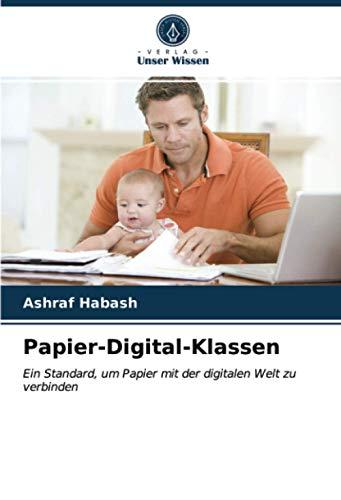 Papier-Digital-Klassen: Ein Standard, um Papier mit der digitalen Welt zu verbinden