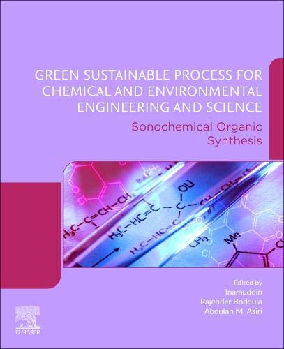 Green Sustainable Process for Chemical and Environmental Engineering and Science: Sonochemical Organic Synthesis