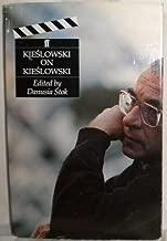Kieslowski on Kieslowski by Krzysztof Kieslowski (1993-10-11)