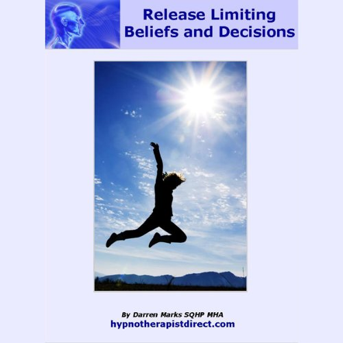 Release Limiting Beliefs and Decisions audiobook cover art