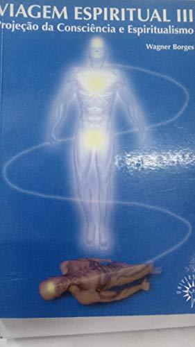 Viagem Espiritual V.3