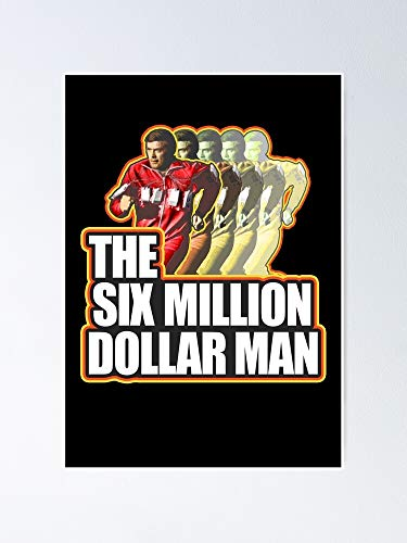 MCTEL Steve Austin The Six Million Dollar Man Poster 11.7x16.5 Inch Frame Board for Office Decor, Best Gift Dad Mom Grandmother and Your Friends