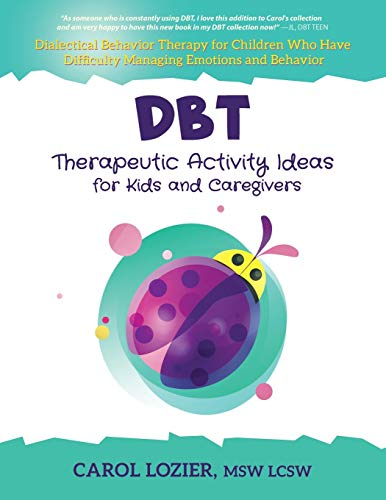 DBT Therapeutic Activity Ideas for Kids and Caregivers