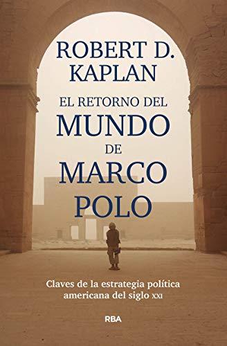 El retorno del mundo de Marco Polo (ENSAYO Y BIOGRAFÍA)