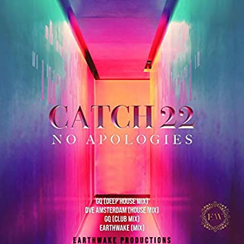 Catch 22 No Apologies the Mixes